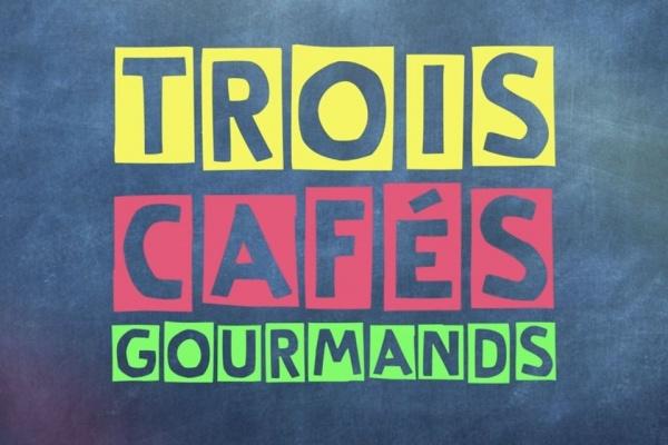 INTERVIEW                        TROIS CAFÉS GOURMANDS – COMME DES ENFANTS !