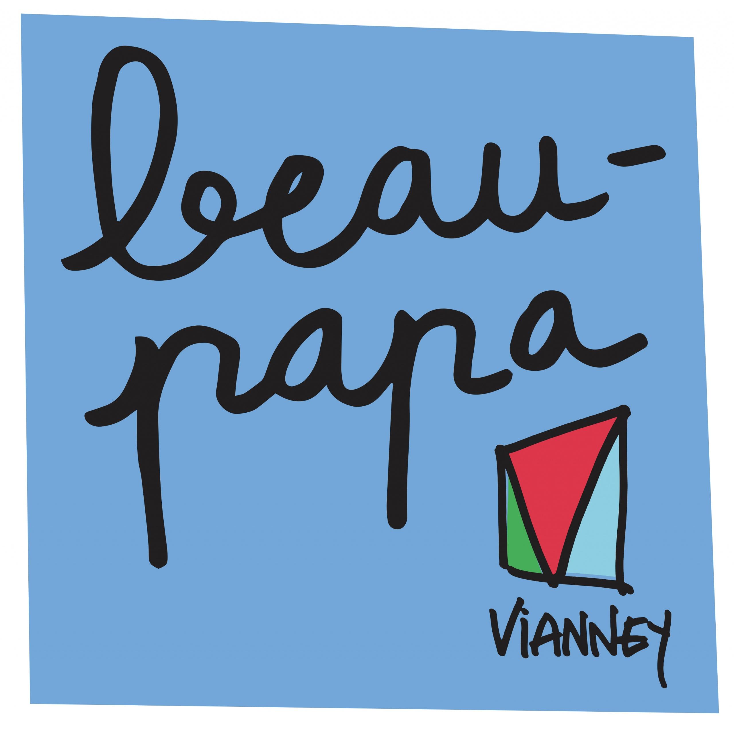 Vianney – Beau Papa